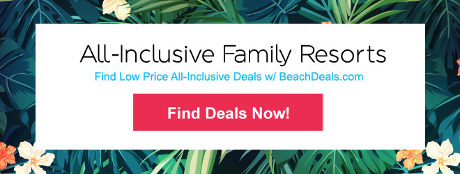 All Inclusive Beach Resorts with Kids