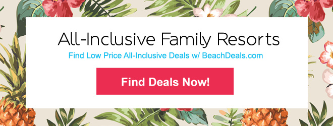 Family Friendly All Inclusive Beach Resorts